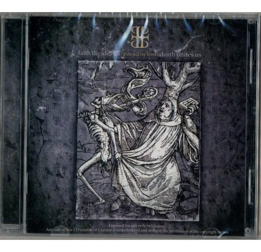 Paradise Lost. Faith Divides Us - Death Unites Us (CD)