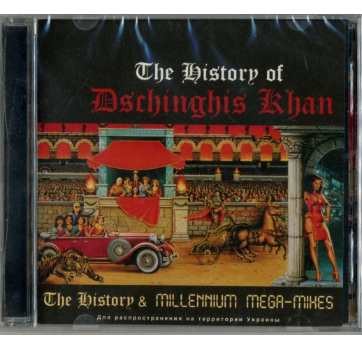 Dschinghis khan: the history & millennium mega-mixes