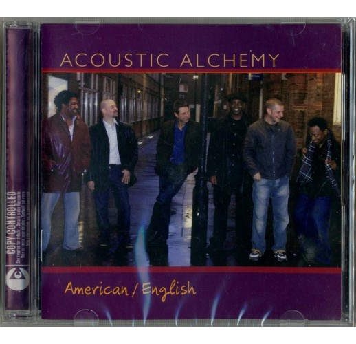 Acoustic alchemy. american/ inglish
